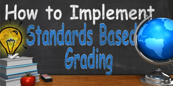 How to Implement Standards Based Grading