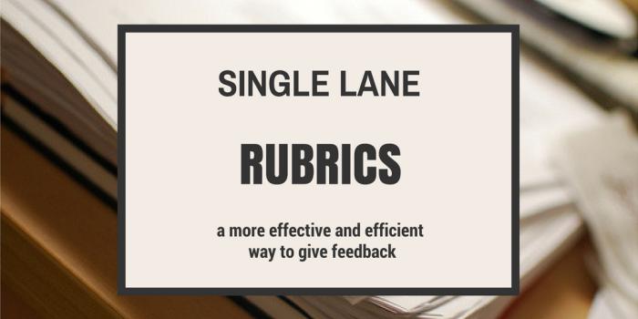 Single Lane Rubrics