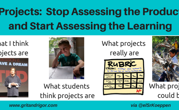 Projects:  Stop Assessing the Product and Start Assessing the Learning